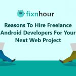 Reasons To Hire Freelance android developer