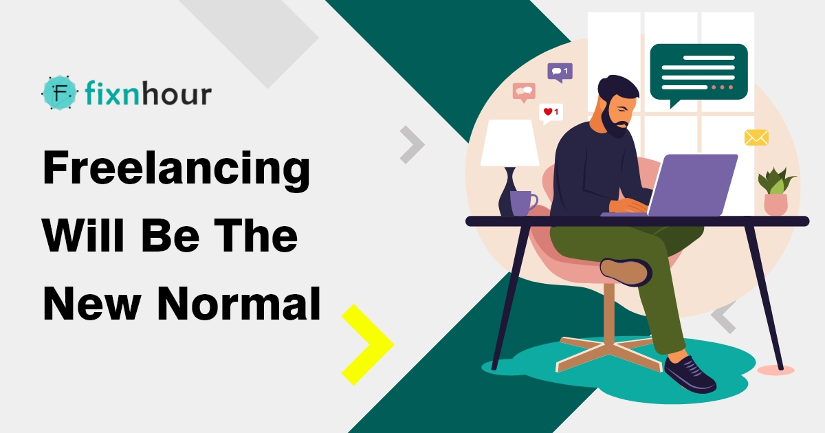 Freelancing Will be the New Normal