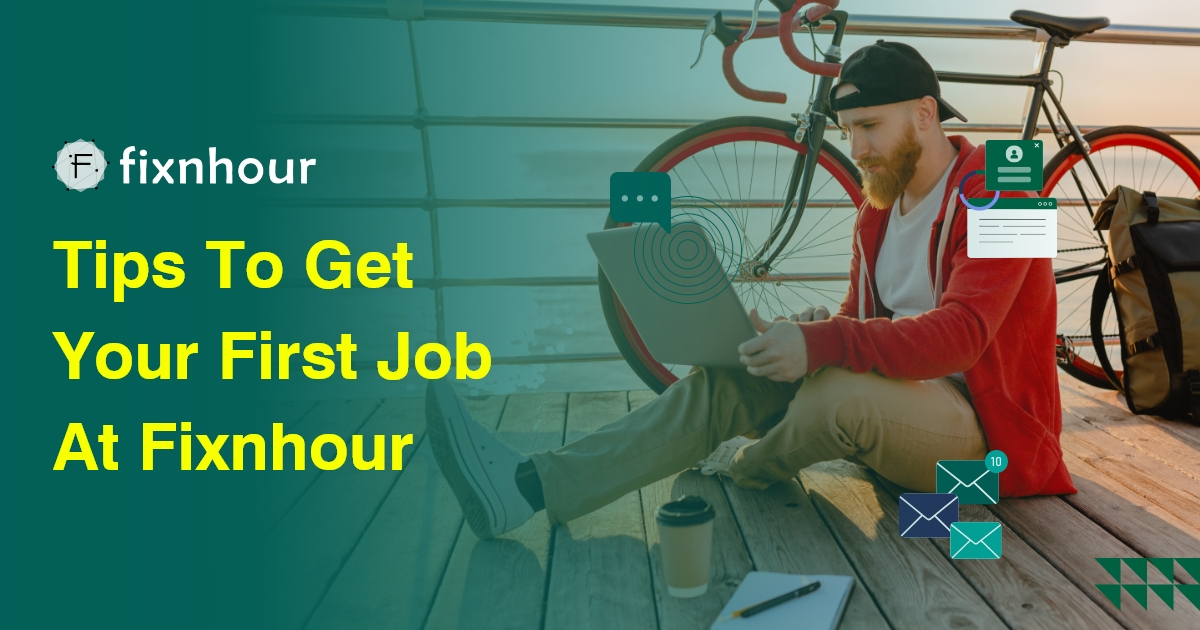 How to Get Your First Job On Fixnhour?
