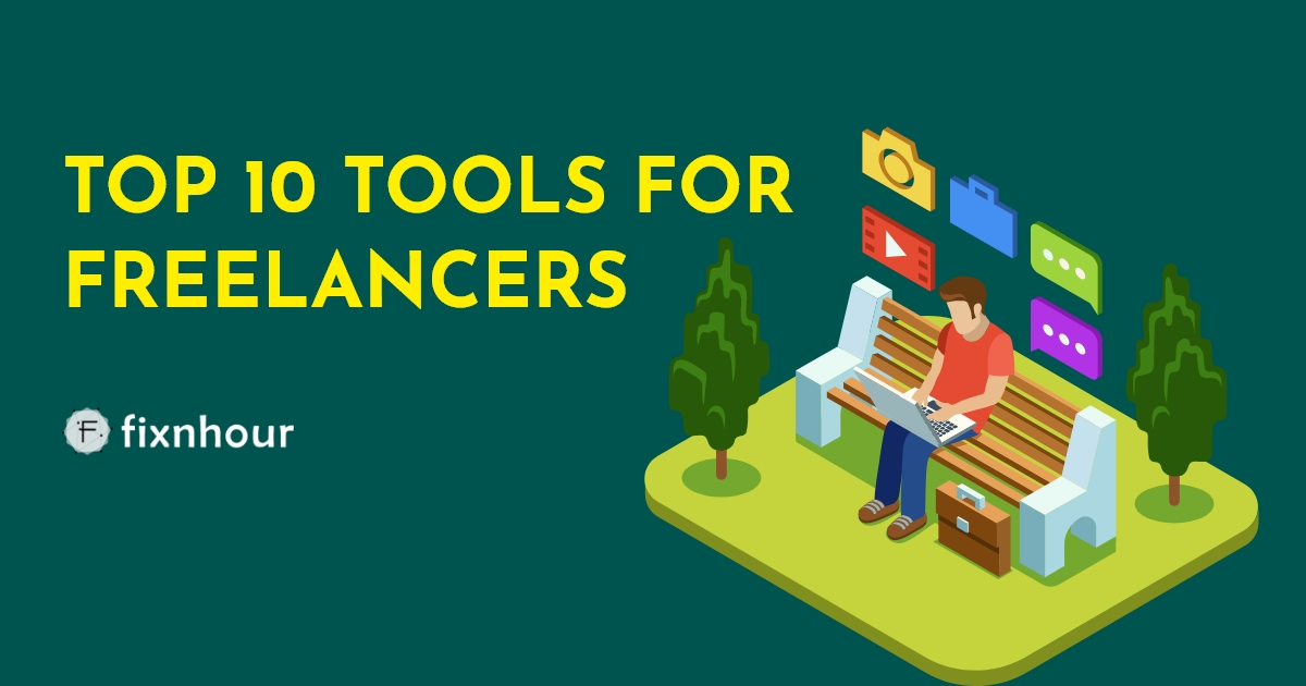 Top 10 Tools for Freelancers