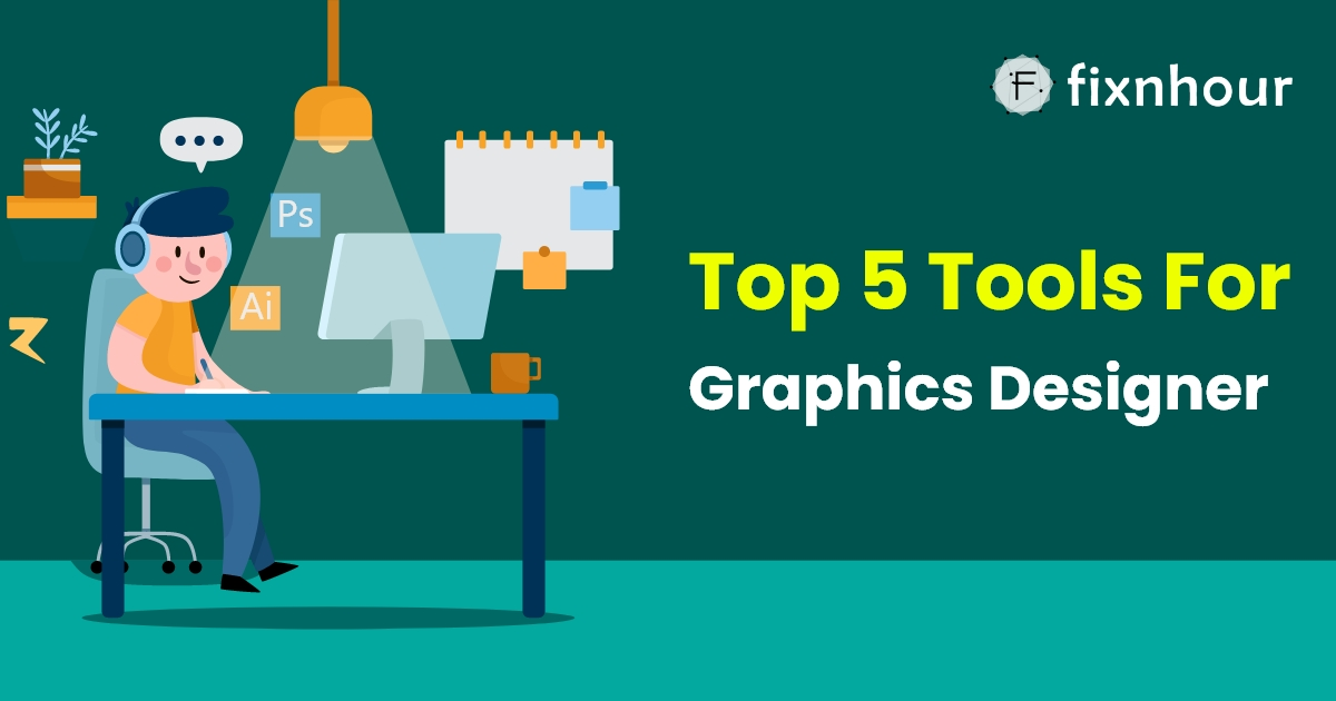 Top 5 tools used by freelance graphic designers